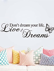 Don't Dream Your Life Home Decoration Wall Decals ZY8142 Decorative Adesivo De Parede Removable Vinyl Wall Stickers