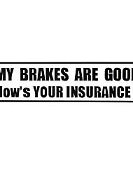 Недорогие -мои тормоза хороши как твои страховки автомобиль предупреждающие знаки наклейка автомобиля наклейка